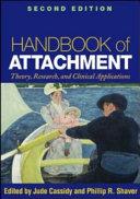 Handbook of Attachment  Second Edition