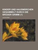 Kinder und Hausmärchen Gesammelt Durch Die Brüder Grimm