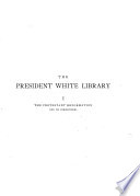 Catalogue of the Historical Library of Andrew Dickson White  The Protestant reformation and its forerunners Book PDF