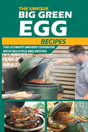 The Unique Big Green Egg Recipes Book PDF