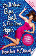 You Ll Never Blue Ball In This Town Again