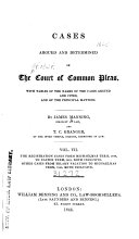 Cases Argued and Determined in the Court of Common Pleas