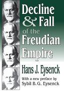 Decline and Fall of the Freudian Empire [Pdf/ePub] eBook