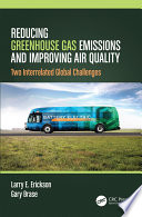 Reducing Greenhouse Gas Emissions and Improving Air Quality