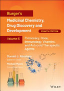 Burger s Medicinal Chemistry  Drug Discovery and Development