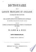 Dictionnaire de la langue Française et Anglaise à l'usage de tous les états, enrichi de l'accentuation et d'une prononciation littérale et figurée de chaque mot des deux langues