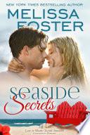 Seaside Secrets (Seaside Summers #4) Love in Bloom Contemporary Romance