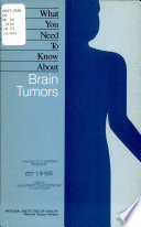What You Need to Know about Brain Tumors