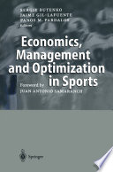 Economics  Management and Optimization in Sports Book