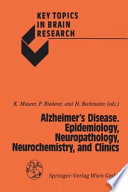Alzheimer   s Disease  Epidemiology  Neuropathology  Neurochemistry  and Clinics Book