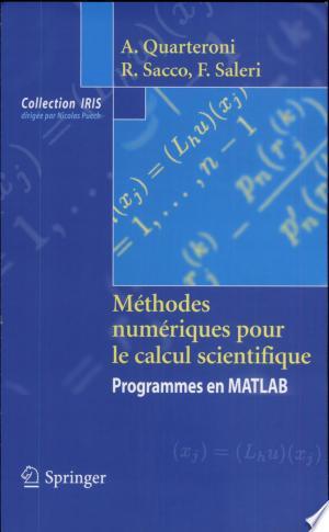 Download Méthodes numériques pour le calcul scientifique Free Books - Dlebooks.net
