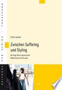 Zwischen Suffering und Styling