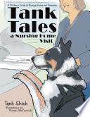 Tank Tales—A Nursing Home Visit