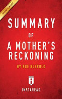 Summary of A Mother s Reckoning