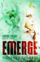 Emerge (Emerge Trilogy Book 1)