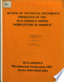 Review Of Technical Documents Presented In The Iica Jamaica Series Agriculture In Jamaica