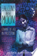 Balcony on the Moon Ibtisam Barakat Cover