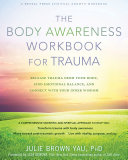 The Body Awareness Workbook for Trauma Pdf/ePub eBook