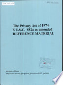 The Privacy Act of 1974 Book
