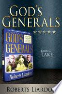 God S Generals John G Lake