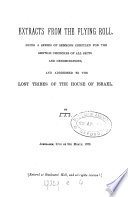 Extracts from the flying roll  a series of sermons addressed to the lost tribes of the house of Israel