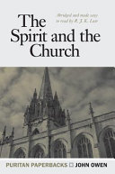 The Spirit and the Church (Puritan Paperbacks)