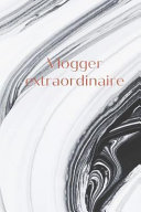 Vlogger Extraordinaire  Black and White Marble  Rose Gold Lettering Vlog Homework Book Notepad Notebook Composition Jotter and Journal Diary P