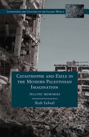 Pdf Catastrophe and Exile in the Modern Palestinian Imagination
