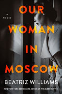 Our Woman in Moscow Book