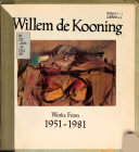 Willem de Kooning  Works from 1951 1981