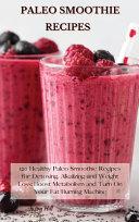 Paleo Smoothie Recipes Book PDF