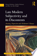 Late Modern Subjectivity and its Discontents