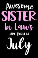Awesome Sister In Laws Are Born In July Book PDF