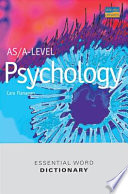 As/A Level Psychology Essential Word Dictionary