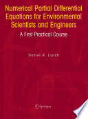 Numerical Partial Differential Equations for Environmental Scientists and Engineers Book