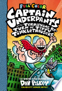 Captain Underpants and the Terrifying Return of Tippy Tinkletrousers  Color Edition  Captain Underpants  9