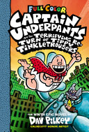 Captain Underpants and the Terrifying Return of Tippy Tinkletrousers: Color Edition (Captain Underpants #9) Pdf/ePub eBook