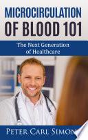 Microcirculation Of Blood 101 Book PDF