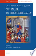 A Companion to St  Paul in the Middle Ages