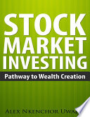 Stock Market Investing Pathway To Wealth Creation