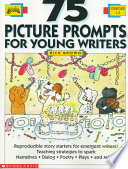 75 Picture Prompts for Young Writers