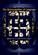 The Neurocognition of Language