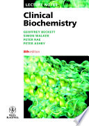 """Clinical Biochemistry"" by Geoffrey Beckett, Simon W. Walker, Peter Rae, Peter Ashby"