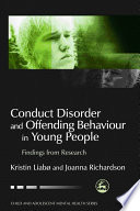 Conduct Disorder And Offending Behaviour In Young People