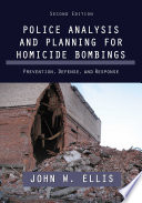 Police Analysis And Planning For Homicide Bombings Book PDF