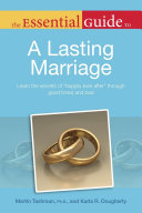The Essential Guide to a Lasting Marriage