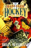 It Happened in Hockey
