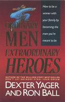 Ordinary Men  Extraordinary Heroes Book