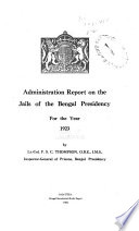 Administration Report on the Jails of the Bengal Presidency