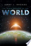 The Ninth Wonder of the World